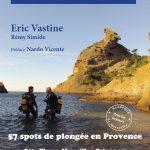 Réédition enrichie du livre plonger du bord dans les Bouches-du-Rhône