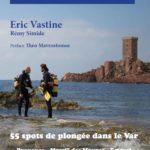 Livre Plonger du Bord 55 spots de plongées dans le Var