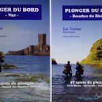 Les guides PLONGER DU BORD présentent 112 spots de plongée Plongez sans bateau, Plongez autrement… Plongez du bord