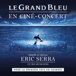 Gagnez des places pour le Grand Bleu Eric Serra en tournée dans toute la France